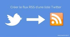 Créer le flux RSS d'une liste Twitter