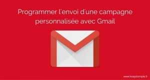 YAMM est un outil qui permet de programmer un publipostage avec Gmail