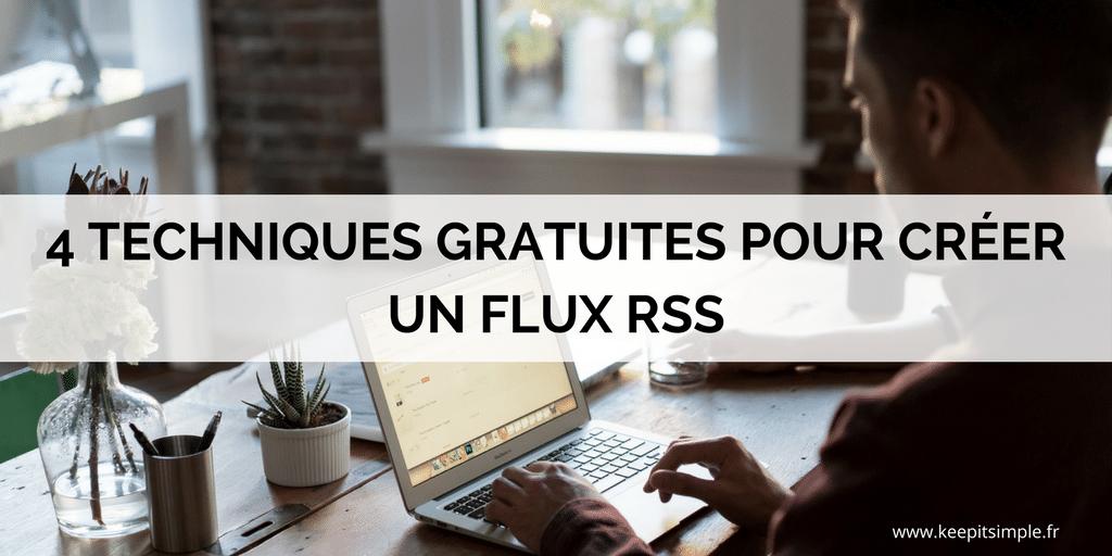 4 techniques gratuites pour créer un flux RSS
