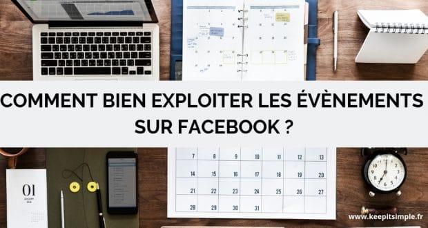 Comment bien exploiter les événements sur Facebook ?