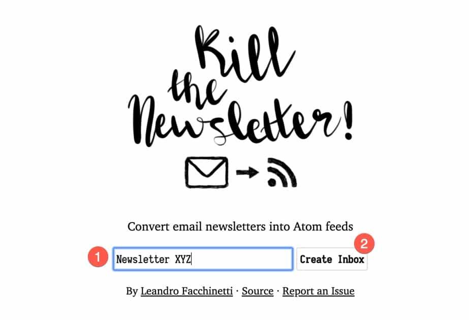 Etape 1 pour utiliser l'outil Kill The Newsletter