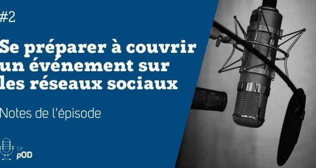 Vignette de l'épisode 2 du pOD, le podcast qui décortique les problématiques des médias sociaux avec une dose de stratégie, proposé par l'agence Ouest Digital